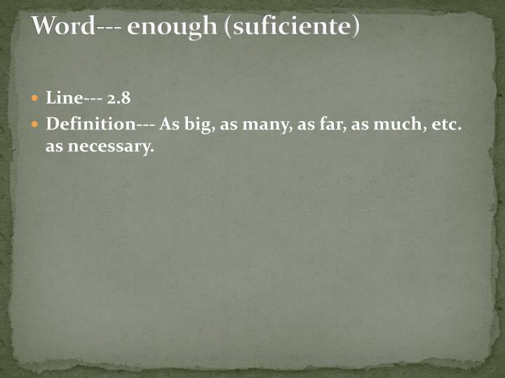 Word--- enough (