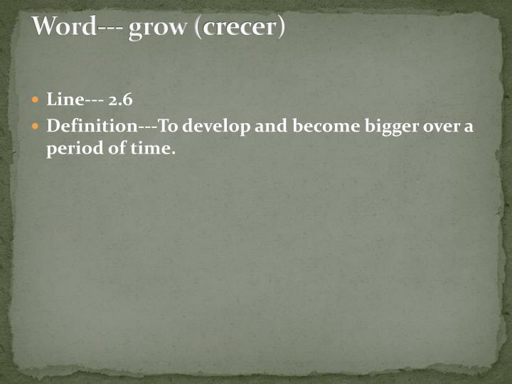 Word--- grow (