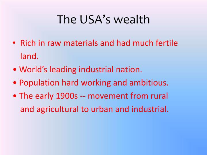 The USA's wealth