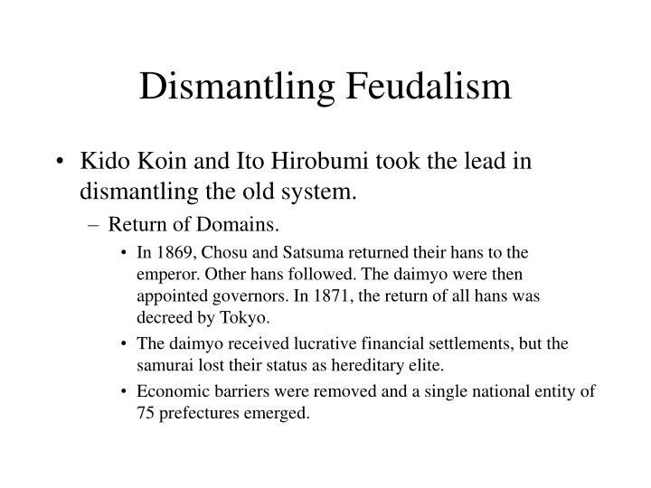 Dismantling Feudalism