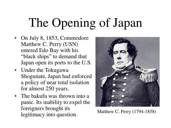 The Opening of Japan
