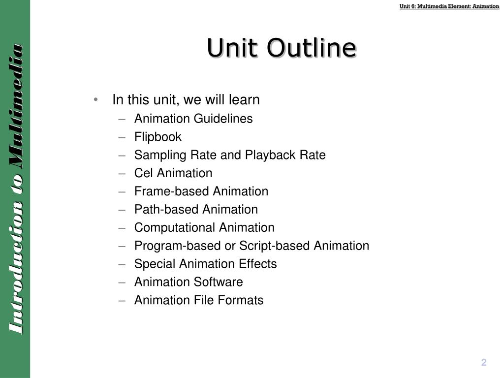 PPT - Unit 6 – Multimedia Element: Animation PowerPoint Presentation