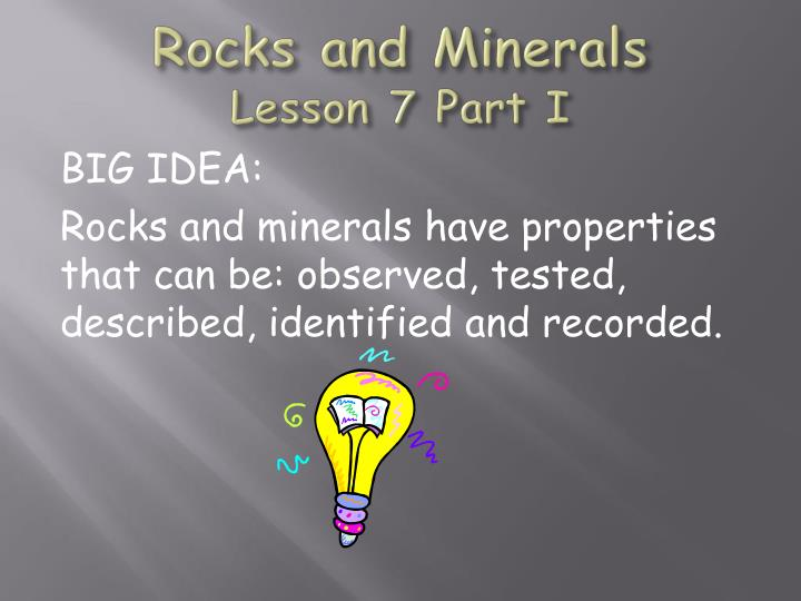 rocks and minerals lesson 7 part i