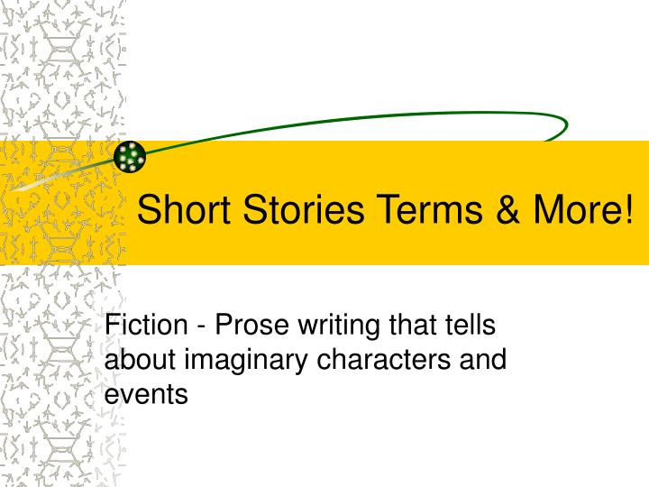 Short stories terms more
