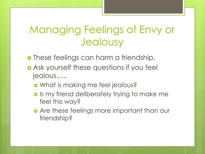 Managing Feelings of Envy or Jealousy