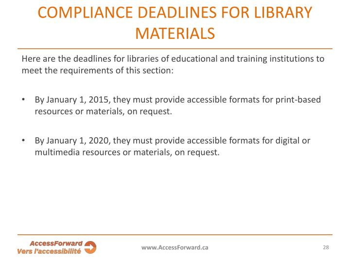 Compliance deadlines for library materials