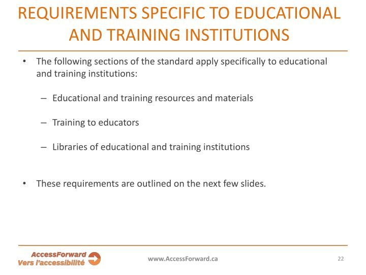 REQUIREMENTS SPECIFIC TO EDUCATIONAL AND TRAINING INSTITUTIONS