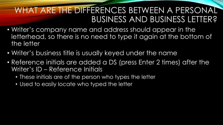 What are the differences between a Personal Business and Business Letter?