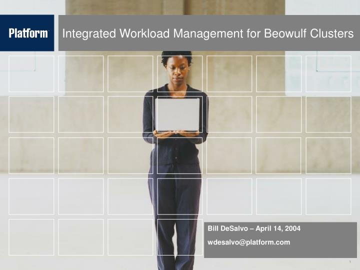 integrated workload management for beowulf clusters n.
