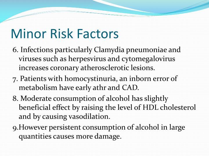 Minor Risk Factors