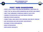 post yard shakedown