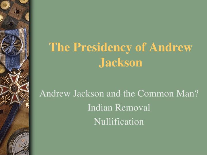 the presidency of andrew jackson n.