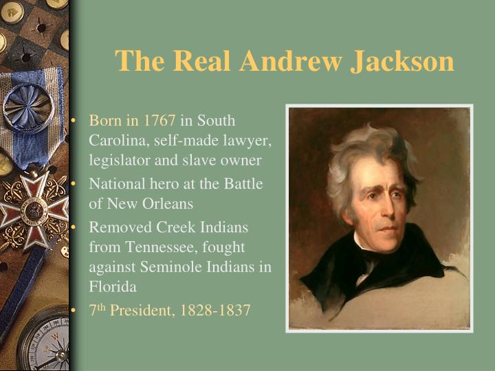 The Real Andrew Jackson