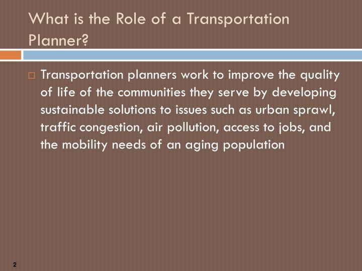 What is the role of a transportation planner