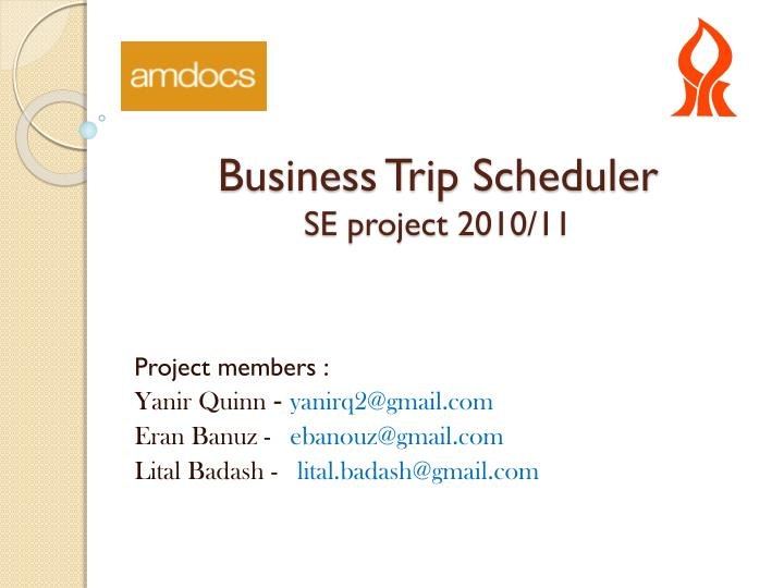 ppt business trip scheduler se project 2010 11 powerpoint