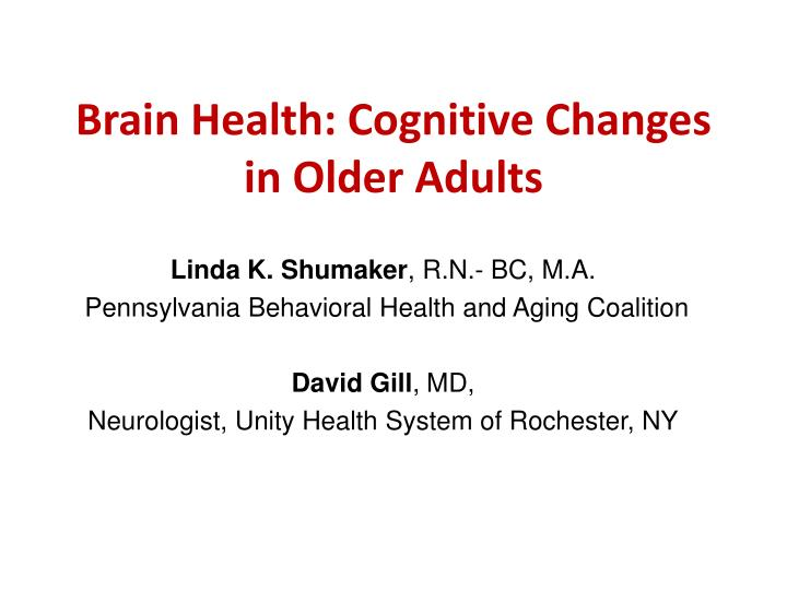 brain health cognitive changes in older adults n.