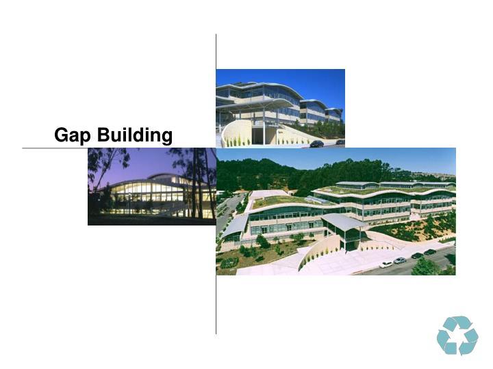 Gap Building