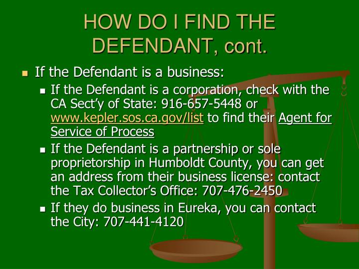 HOW DO I FIND THE DEFENDANT, cont.