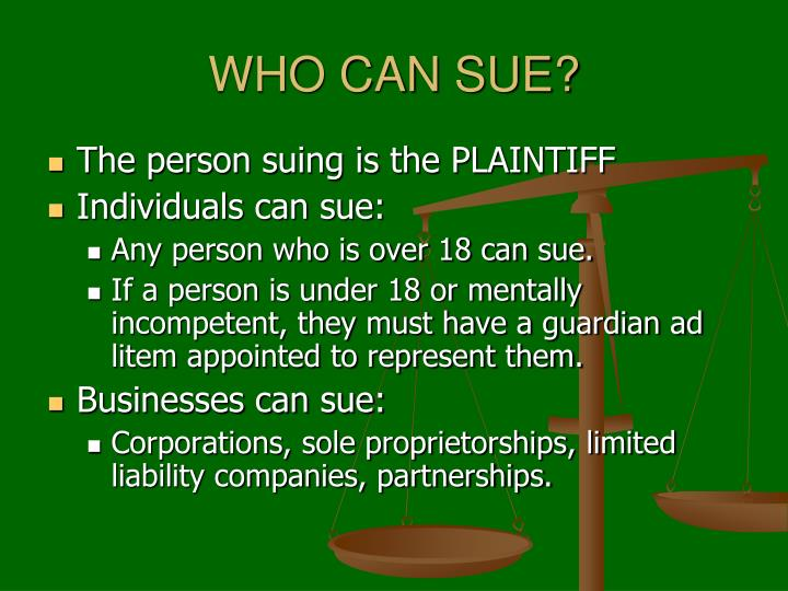 WHO CAN SUE?