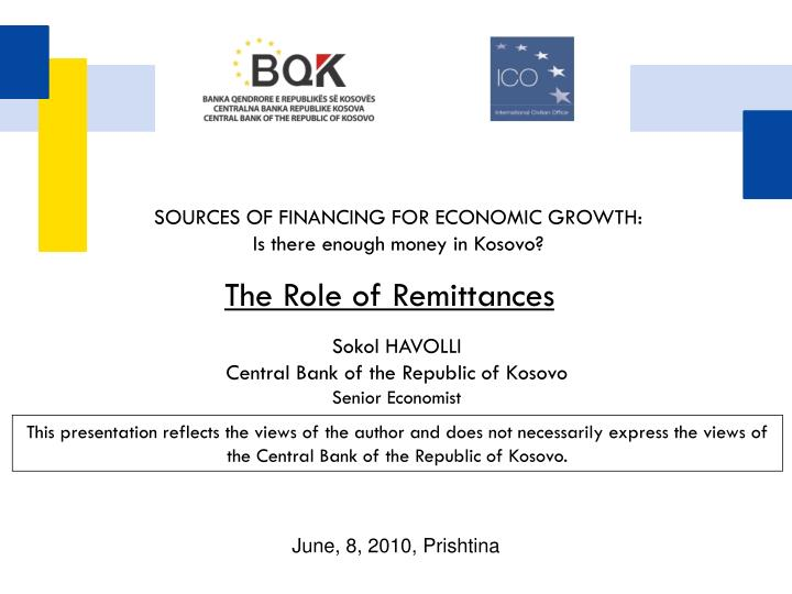 The Role of Remittances