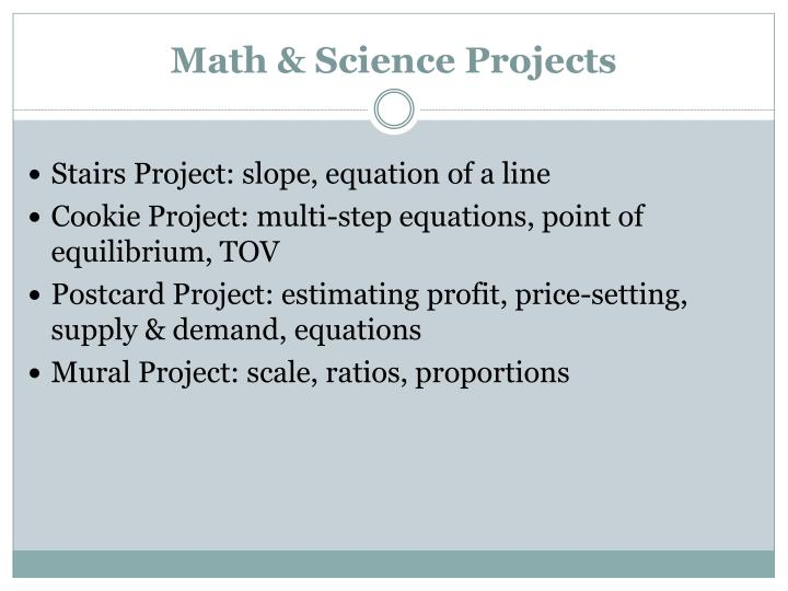 Math & Science Projects