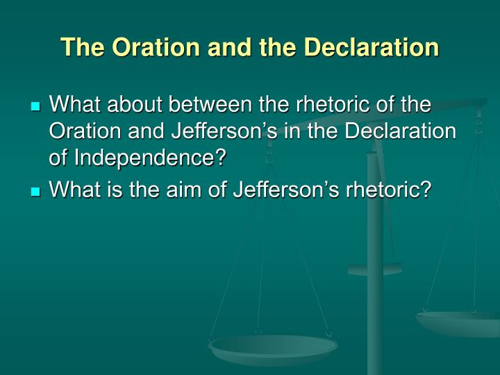 The Oration and the Declaration