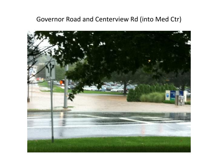 Governor Road and Centerview Rd (into Med Ctr)