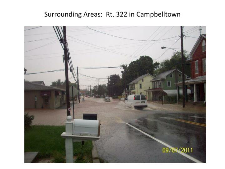 Surrounding Areas:  Rt. 322 in Campbelltown