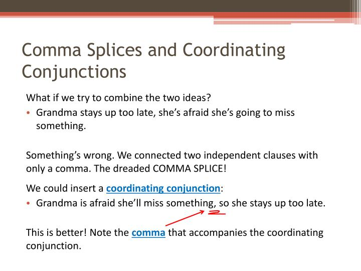 Comma splices and coordinating conjunctions