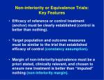 non inferiority or equivalence trials key features