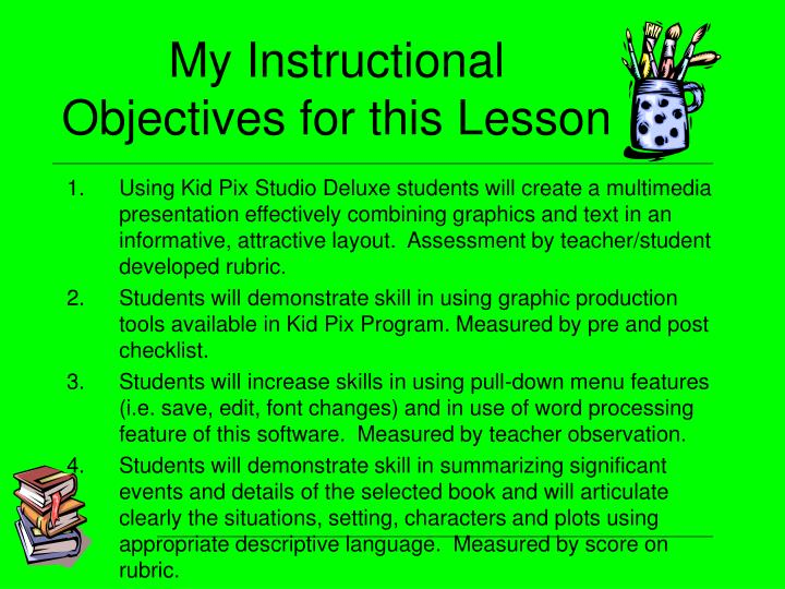 My Instructional Objectives for this Lesson