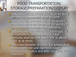 food transportation storage preparation display