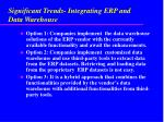significant trends integrating erp and data warehouse