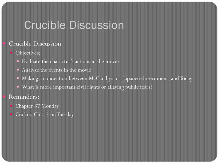 crucible discussion n.