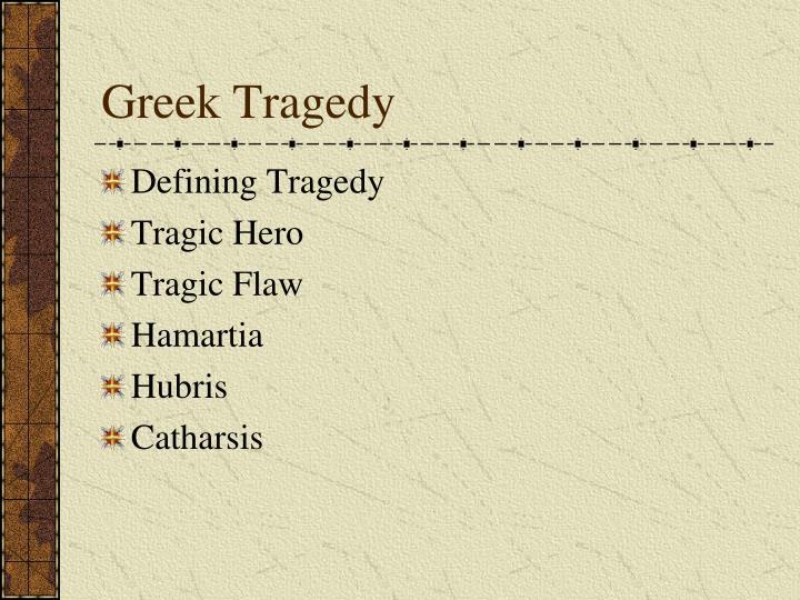 hamartia greek tragedy