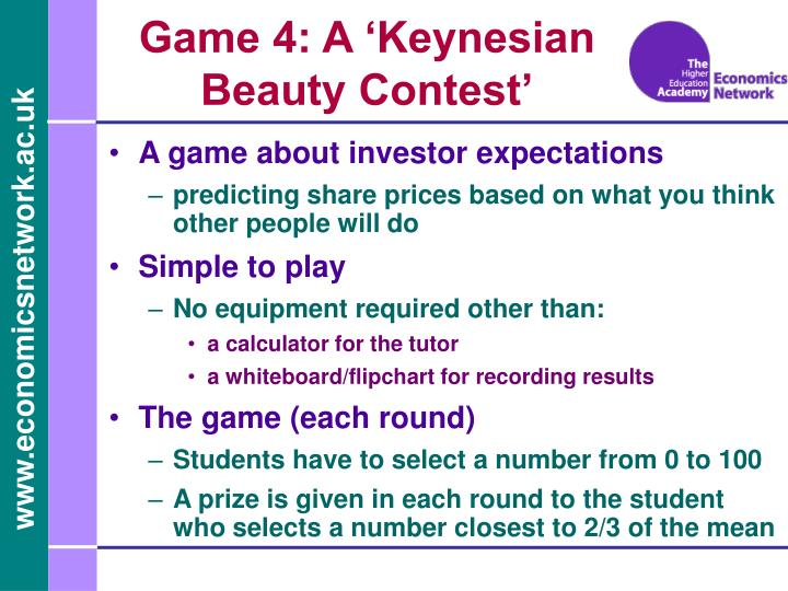 Game 4: A 'Keynesian Beauty Contest'