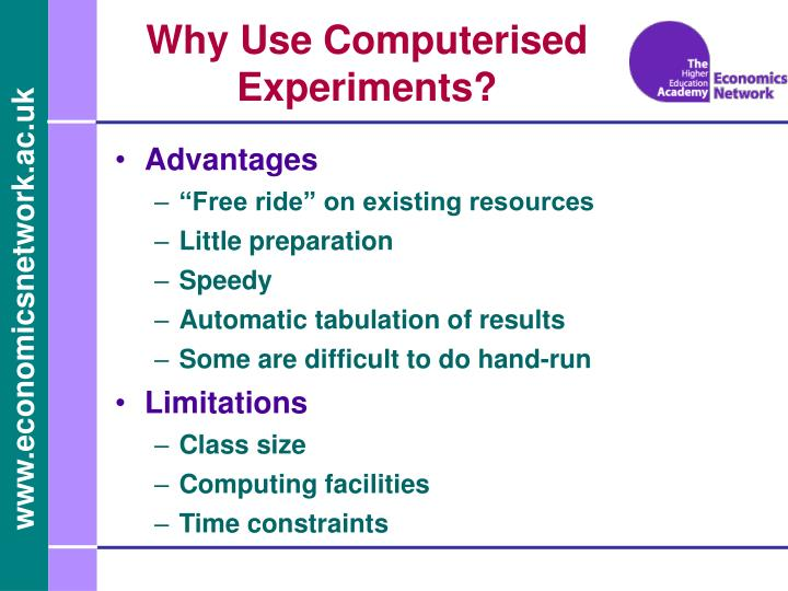 Why Use Computerised Experiments?