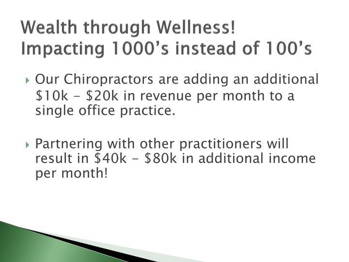 Wealth through Wellness!