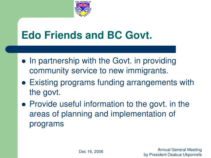 Edo Friends and BC Govt.