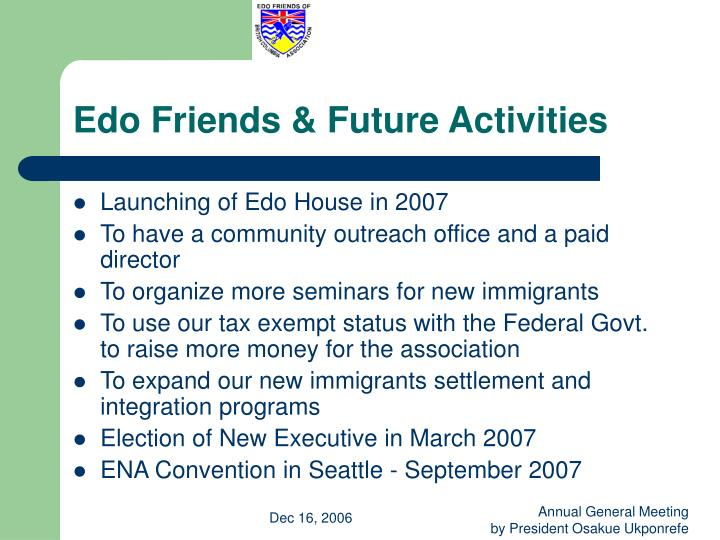 Edo Friends & Future Activities