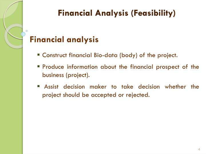 Financial Analysis (Feasibility)