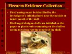 firearm evidence collection3