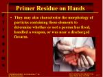 primer residue on hands2