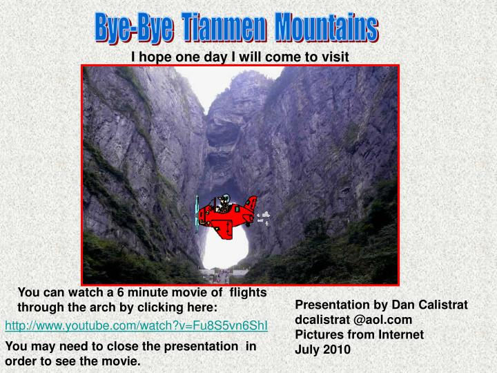 Bye-Bye  Tianmen  Mountains