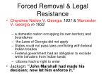 forced removal legal resistance