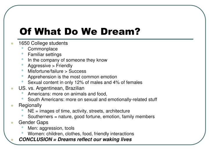 Of What Do We Dream?