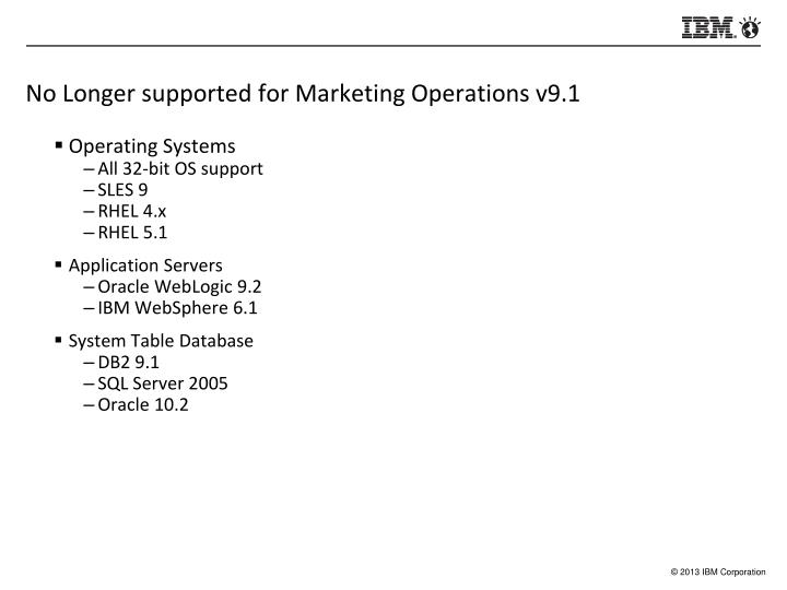 No Longer supported for Marketing Operations v9.1
