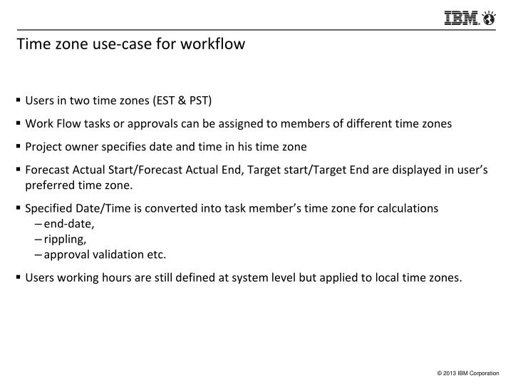Time zone use-case for workflow