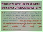 what can we say at the end about the efficiency of stock markets