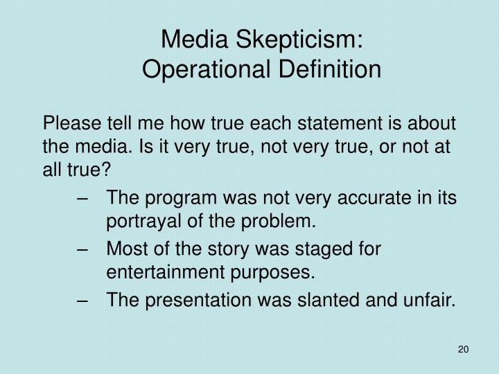 Media Skepticism: Operational Definition